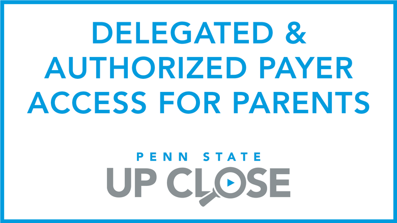 delegated and authorized payer access for parents